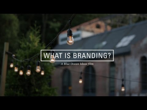 What is Branding? // A Blue Ocean Ideas Film