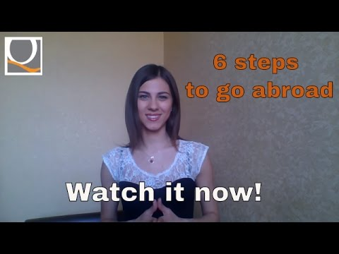 6 steps to go abroad. Watch it now!