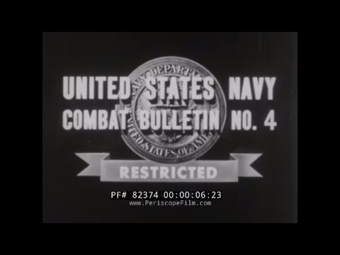 U.S. NAVY COMBAT BULLETIN NO. 4   WWII NEWSREEL  CROSSING RHINE RIVER   SUBMARINES AT GUAM 82374