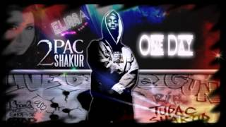2pac ft  Elissa   One Day