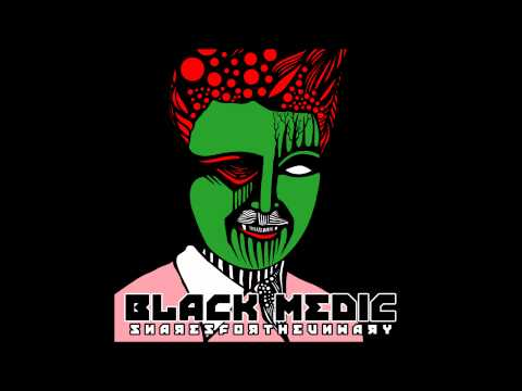 BLACK MEDIC + SNARES FOR THE UNWARY + SIGNS THAT DEATH IS NEAR + 2014