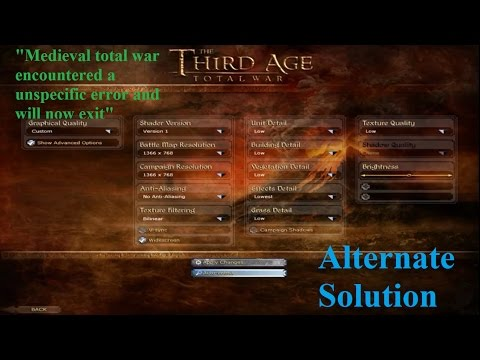 "Alternate ""Medieval Total War encountered an unspecified error and will now exit."" (Third Age fix)"