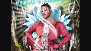 Perle Lama - Juste Une Seul Fois (with lyrics)
