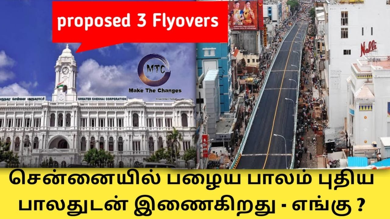 Greater Chennai Corporation proposed 3 new flyover   chennai new flyover projects   Chennai infra  