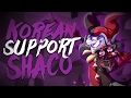 Insane Korean Support Shaco! Strange Build works well?! [High Diamond Shaco]