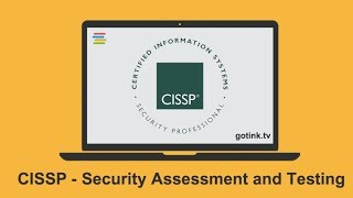CISSP - Security Assessment and Testing