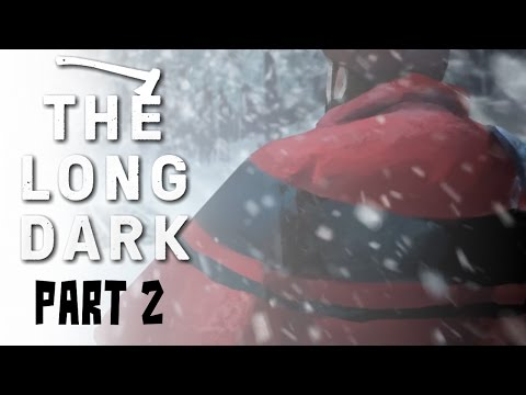 The Long Dark Sandbox - part 2 - Looking for a home