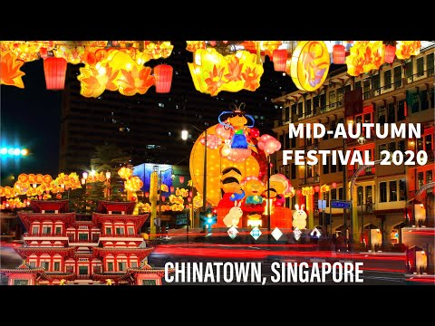 Mid Autumn Festival 2020 At Chinatown Singapore Mooncake Festival Street Light Ups Youtube