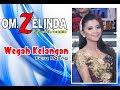 OM ZELINDA  -  Wegah Kelangan  cover #FeroAdena