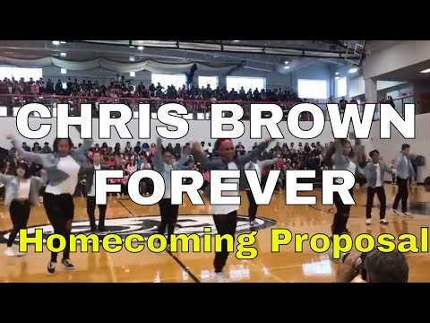 Dance to Chris Brown Forever and Chris Brown Questions for  Homecoming Proposal