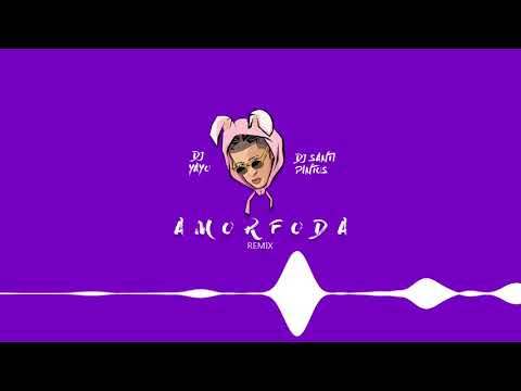 AMORFODA - Bad Bunny (REMIX) 💔   DJ Yayo ✘ DJ Santi VIRTUAL DJ