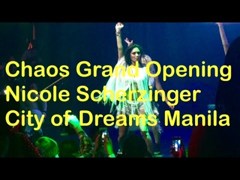 Chaos Grand Opening with Nicole Scherzinger Live City of Dreama Manila by HourPhilippines.com