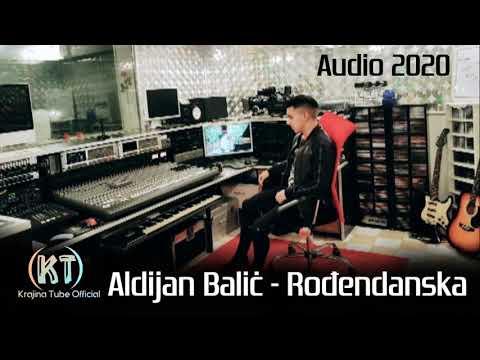 Aldijan Balić - Rođendanska (Audio 2020)