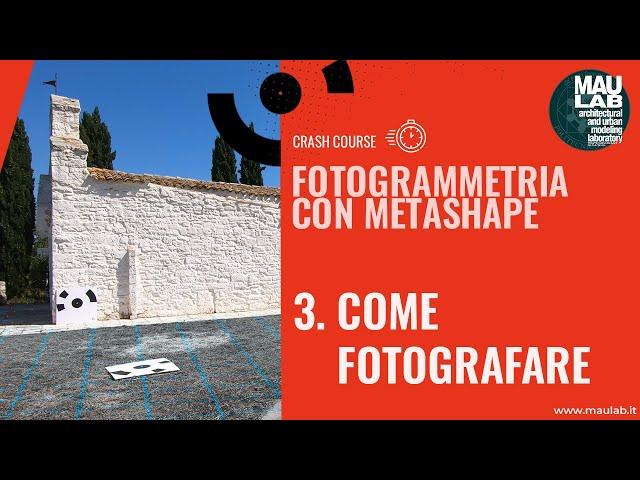 Corso di Agisoft Metashape - Lezione 3 Come Fotografare