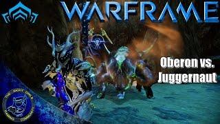 Warframe: Oberon vs Juggernaut Behemoth | Black Seed Scourge Tactical Alert