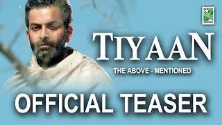 TIYAAN Official Teaser | Prithviraj | Indrajith | Murali Gopy |Gopy Sunder | New Malayalam Film