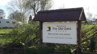 A Tour of The Old Oaks Adults Only Touring Caravan Park