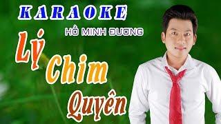 Karaoke | Lý Chim Quyên | Hát với Hồ Minh Đương