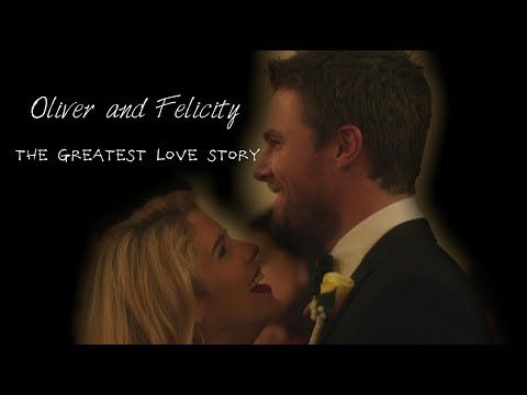 Oliver and Felicity | The Greatest Love Story [6x09]