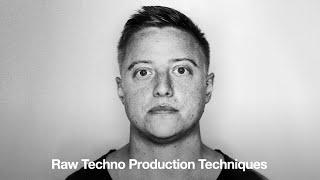 Raw Techno Production Techniques - Online Course Trailer