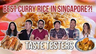 Best Curry Rice in Singapore   Taste Testers   EP 26