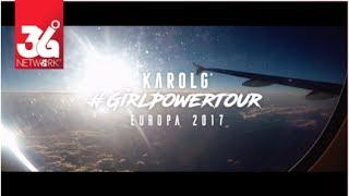 Karol G -  GilrPowerTour 2017 [Europa]