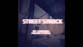 Street Struck - J.Drever