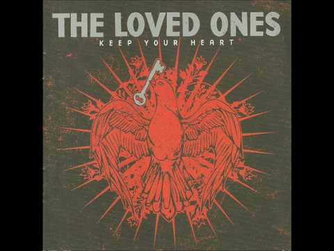 The Loved Ones-Please Be Here.wmv