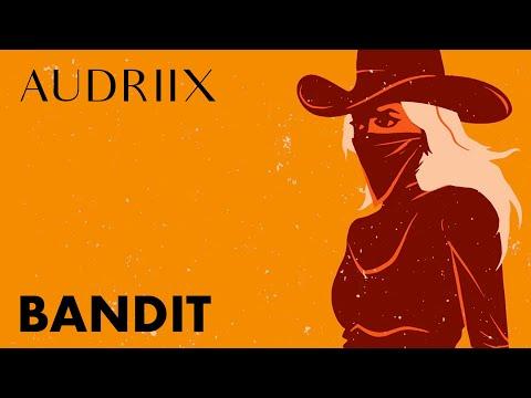 Audrey - Bandit (Official Lyric Video)