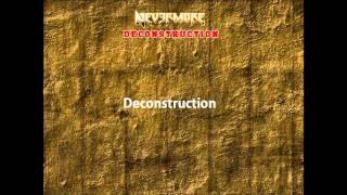 Nevermore - Deconstruction (lyrics).wmv