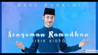 Cover images Hael Husaini - Senyuman Ramadhan ( Lirik Video ) - Lagu Melayu Terbaru April 2020