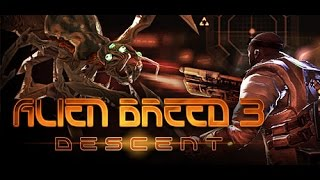 Lets Play Alien Breed 3 - Descent Stage 1 Subversion 1080p Gameplay Walkthrough