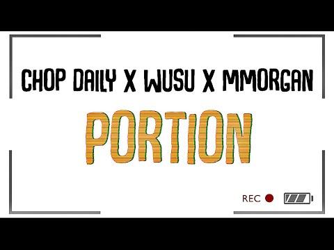 Chop Daily x Wusu x MMorgan - Portion (Lyric Video) (prod Bigmousebeat)