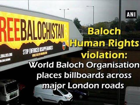 Baloch Human Rights violation: World Baloch Organisation places billboards across major London roads