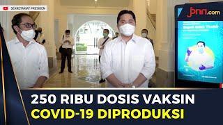 Erick Thohir Pastikan Bio Farma Produksi 250 Juta Dosis Vaksin Covid-19 - JPNN.com