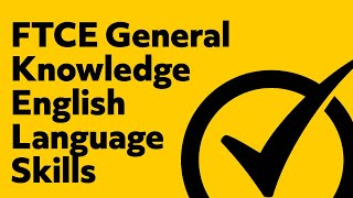 Free FTCE General Knowledge Test: English Language Skills Practice Test (082)