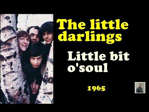 The little darlings -- Little bit o' soul - YouTube