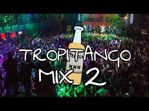 TROPITANGO MIX 2 ✘ DJ TITO