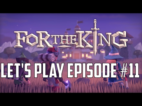 For the King --Let's Play #11--  Lost in Recordings!