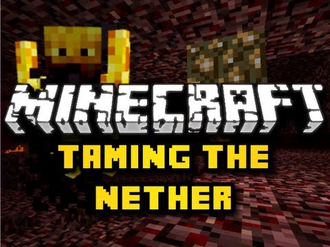 The Minecraft Files - Taming the Nether (HD)