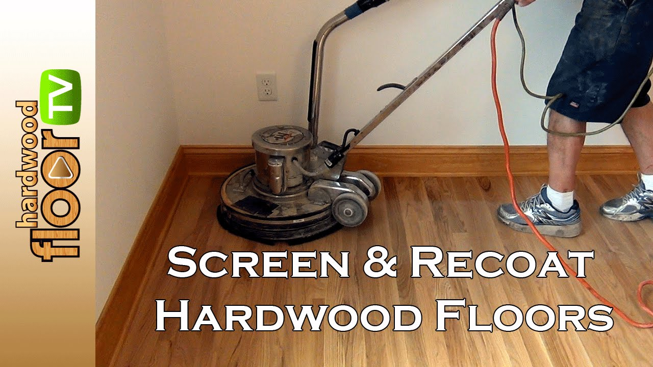 Screen Hardwood Floors Buff Recoat Youtube