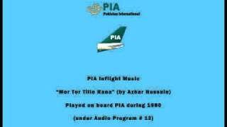 PIA Pakistani Inflight Music - Mor Tor Tille Rana (by Azhar Hussain) - Instrumental