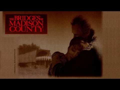 The Bridges of Madison County - OST