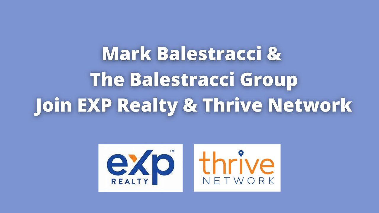 Mark Balestracci & The Balestracci Group Join eXp Realty and the Thrive Network