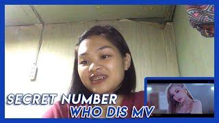 [PINOY REACTS] SECRET NUMBER (시크릿넘버) Who Dis MV
