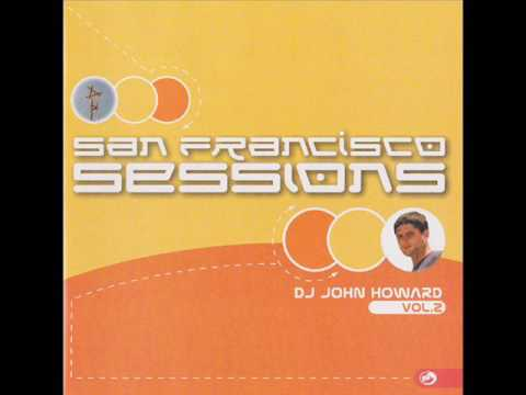 DJ John Howard ‎– San Francisco Sessions Vol 2