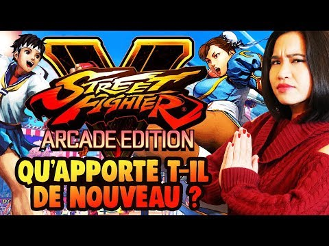 Street Fighter V ARCADE EDITION : Mon avis sur les nouveautés & Sakura Story mode