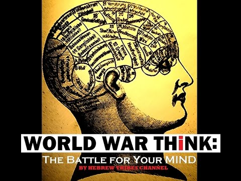 WORLD WAR THiNK: THE BATTLE FOR YOUR MIND (Full) [2017]