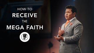 How to Receive the Mega Faith - Guillermo Maldonado | November 5, 2017