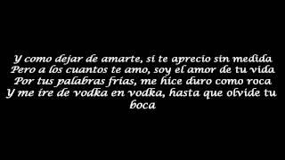 Kronos Ft. Mc Aese & A. Bahena - Besos Sabor A Vodka (Letra)